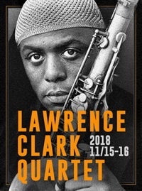 Blue Note Beijing LAWRENCE CLARK QUARTET