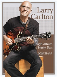 Blue Note Beijing LARRY CARLTON 1978 ALBUM/STEELY DAN